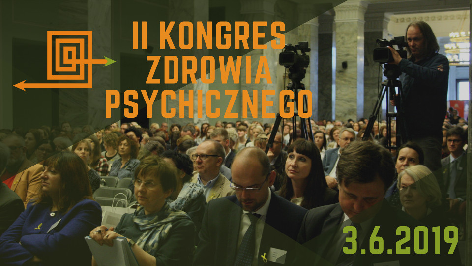 II Kongres Zrowia Psychicznego - 3 czerwca 2019